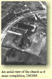 An aerial view of the church as it nears completion, 1963/64