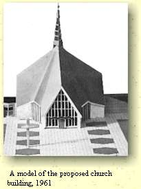 A model of the proposed church building, 1961